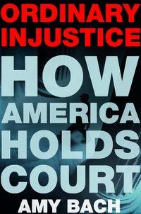 Ordinary Injustice - Jacket Image